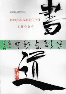 Japansk Kalligrafi Dansk Bog